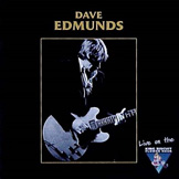 Dave Edmunds: King Biscuit Flower Hour 1999