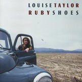 Louise Taylor: Ruby Shoes