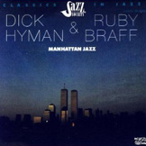 Dick Hyman & Ruby Braff: Manhattan Jazz
