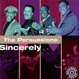The Persuasions: Sincerely
